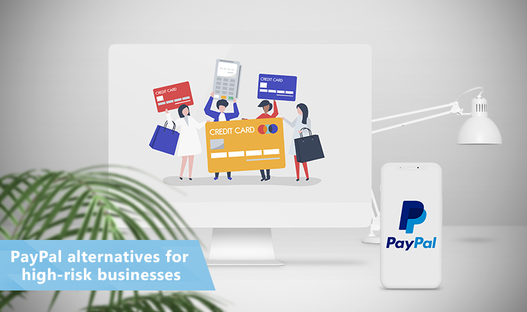 PayPal alternatives for high-risk businesses