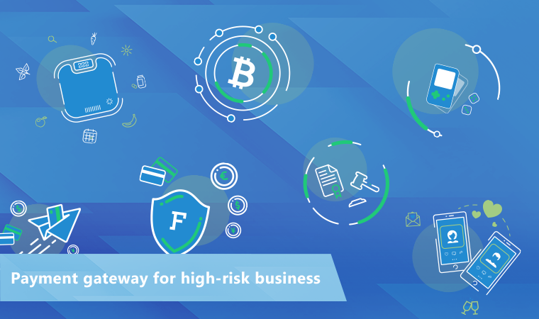 Top-5 payment gateways for high-risk business