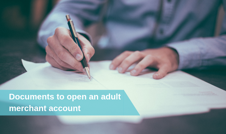 What documents do you need to open an adult dating company merchant account?