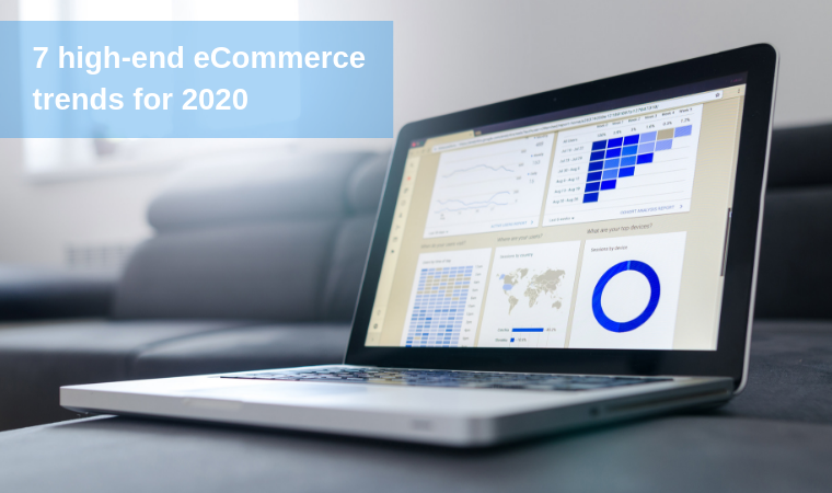 7 high-end eCommerce trends for 2020