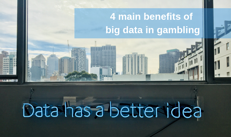 4 main benefits of big data in gambling