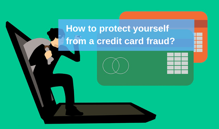 Credit card fraud and how to protect yourself