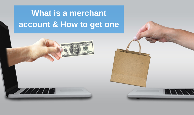 What is a merchant account and how to get one?
