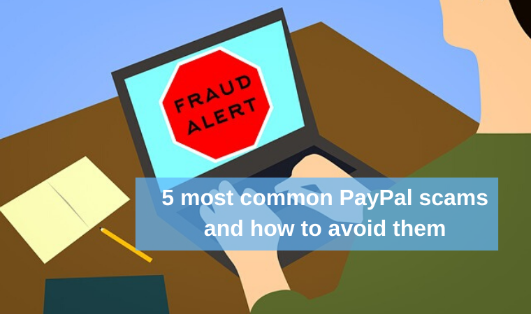 5 most common PayPal scams and how to avoid them