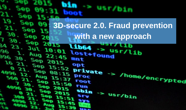 3D-secure 2.0. Fraud prevention with a new approach