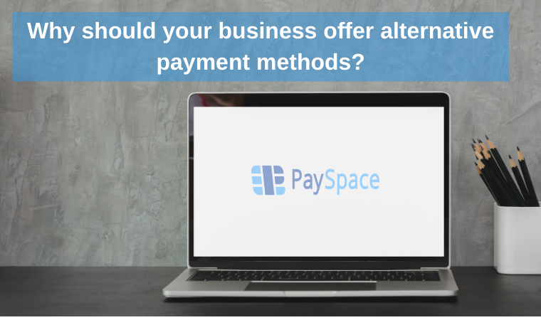 Why should your business offer alternative payment methods?