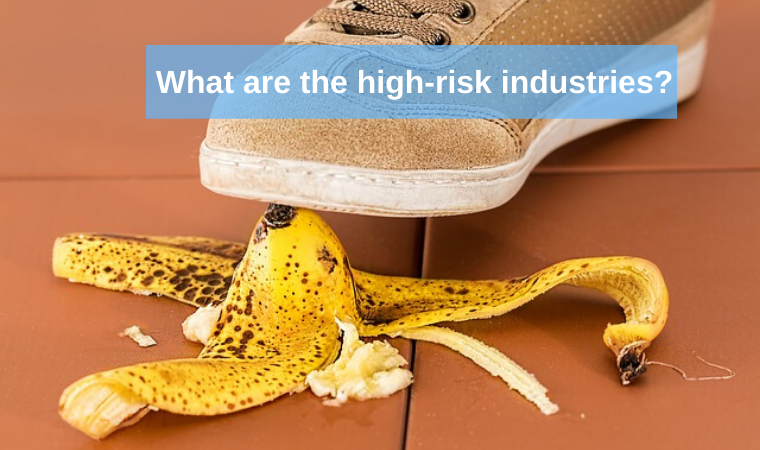 What are the high-risk industries?