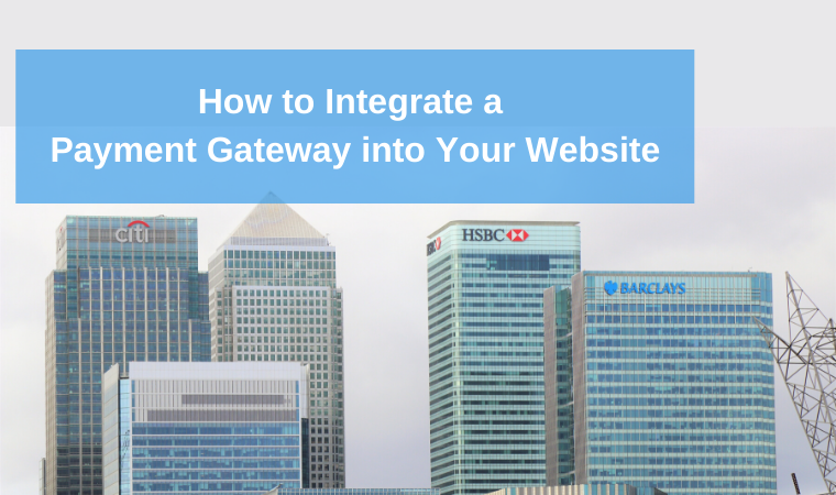 How to integrate a payment gateway into your website