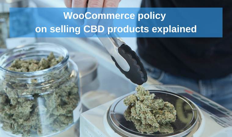 WooCommerce policy on selling CBD products explained
