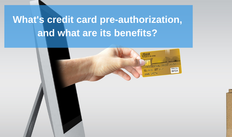 What's credit card pre-authorization, and what are its benefits?