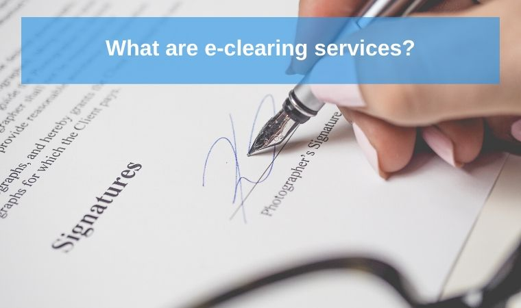 What are e-clearing services?
