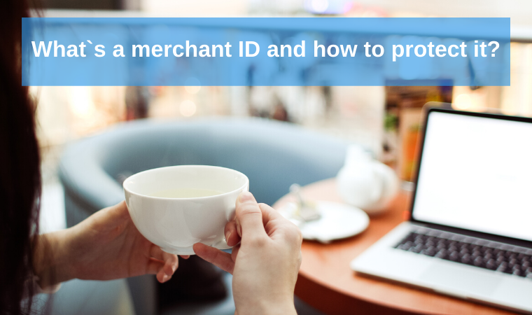 What's a merchant ID and how to protect it?